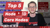 Top 4 Node-RED Core Nodes video