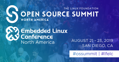 Open Source Summit and Embedded Linux Conference 2019