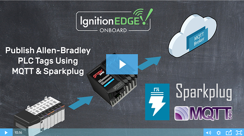 Video: Publish Allen-Bradley PLC tags with MQTT and Sparkplug