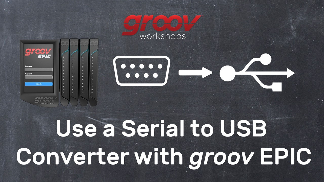Video: Serial to USB converter with groov EPIC
